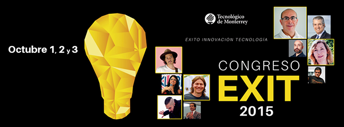Concluye EXIT 2015 del Tec. de Monterrey