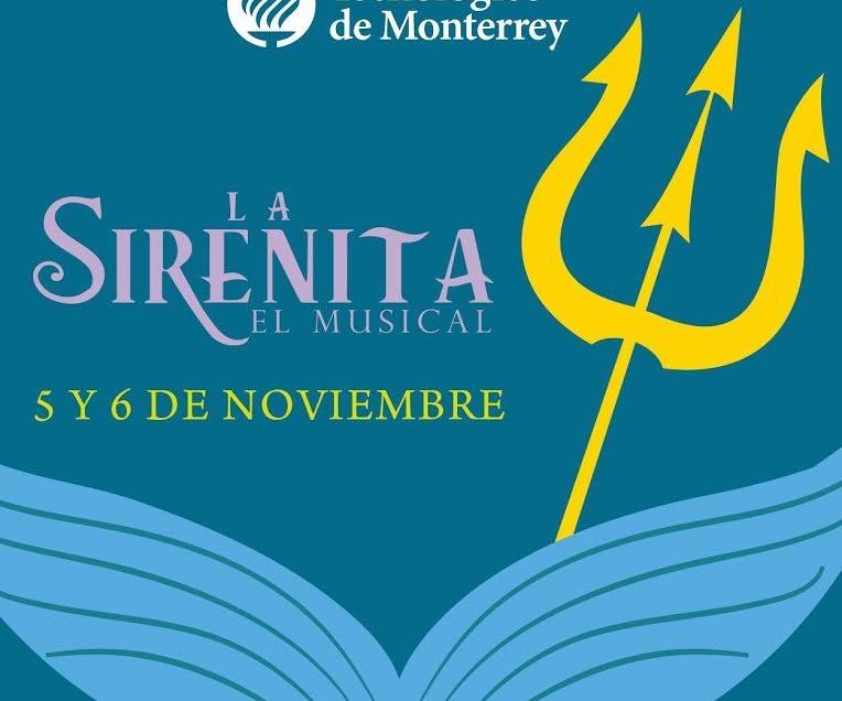El Tecnológico de Monterrey estrena el musical 'LaSirenita'