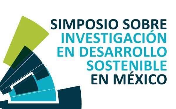"""UASLP será sede del """"Simposio sobre investigación en Desarrollo Sostenible en México"""""""