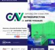"""CEART presenta las exposiciones """"retrospectiva de artes visuales"""" y """"contra natura"""""""