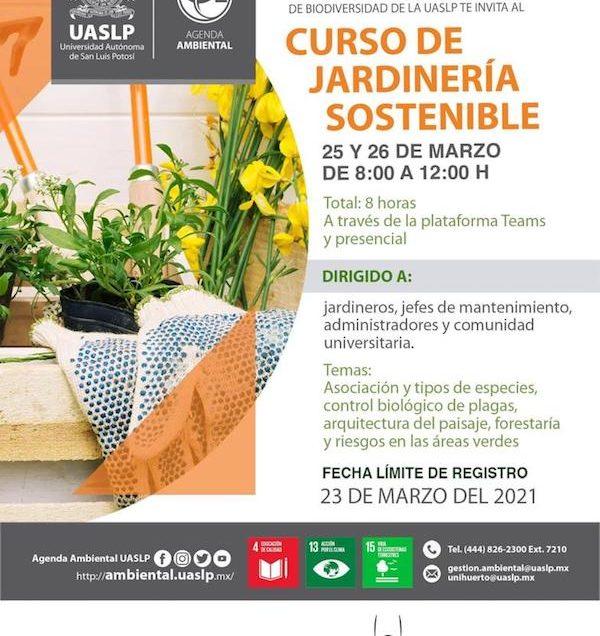 «Agenda Ambiental de la UASLP ofrece estrategias de educación para fortalecer la sostenibilidad de los jardines», Ingeniera Laura Hernández