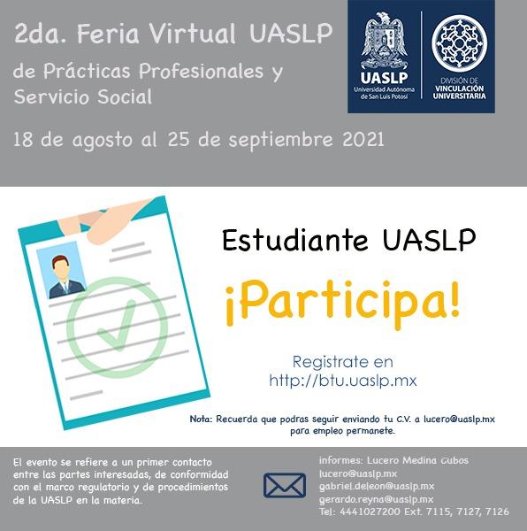 Con la participación de más de cien empresas, la UASLP lleva a cabo la Segunda Feria Virtual de Prácticas Profesionales y Servicio Social